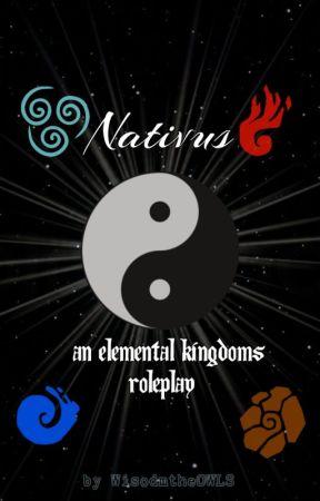 Nativus: An Elemental Kingdoms Roleplay by WisdomtheOWLS