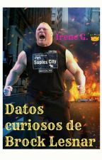 Datos curiosos de BROCK LESNAR  by Bliss_Star