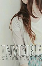 Invisible by GHIEbeloved