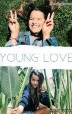 Young Love || Original Story (On Pause) by HarleyDaytona
