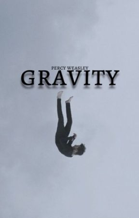 Gravity ⌁ Percy Weasley by -criminally-mindless