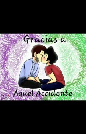 Gracias a Aquel Accidente (WIGETTA) by shuga939795