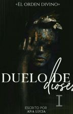 Duelo de dioses [SIN TERMINAR] by AnaLuciaAC