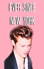 Ever Since New York - Harry Styles Series by dontwannabelikethem