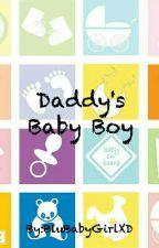 Daddy's Baby Boy by BluBabyGirlXD