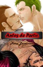 Antes De Partir by MaraLoneliness