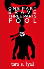 One Part Brave, Three Parts Fool (Daredevil) by Marvel_Mockingjays