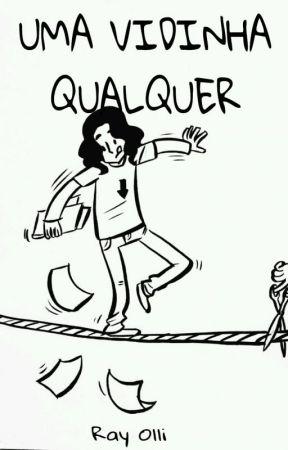 Uma Vidinha Qualquer by Ray_Olli