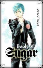 Book of Sugar || [KnB Chara x Reader] by kaze_nouta