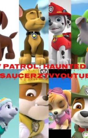 PAW Patrol: Haunted Pups [COMPLETE] - 8: A Helping Paw - Wattpad