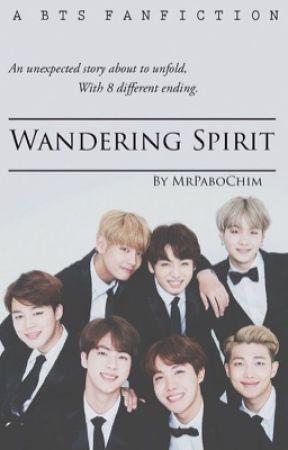 Wandering Spirit || BTS by MrPaboChim