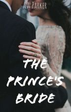 The Prince's Bride [Sample] ✓ by ANParker4123