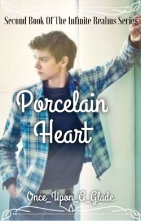 Infinite Realms: Porcelain Heart (Thomas Sangster X Newt X Reader) by Once_Upon_A_Glade
