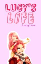 Lucy's LIfe by _LucyFire