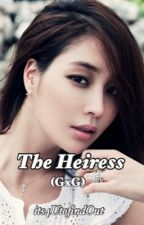 The Heiress (GxG) by its4UtofindOut