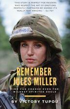 Remember Jules Miller || Remake by Darkthoughts001