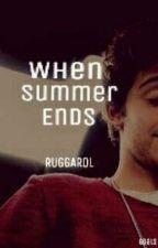 When summer ends (Ruggarol) TERMINADA  by goals_lutteo