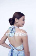 Bitter Revenge.  by anneita
