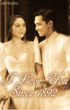 I Love You Since 1892 [FanFic ONLY] by ruryblues