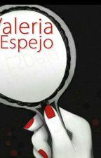 Valeria en el espejo by fatibritez