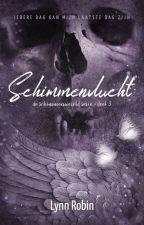 Schimmenvlucht (de Schimmenwereld Serie deel 3) ✔ by Lynn_Robin