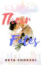 Their Fates by hetachokshi