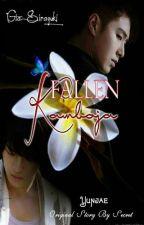 FALLEN KAMBOJA [OS] by giasirayuki
