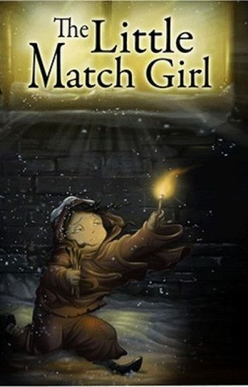 the legend of the little match It was so terribly cold snow was falling, and it was almost dark evening came on , the last evening of the year in the cold and gloom a poor little girl,.