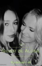 Never be Alone /Elycia by debnam-ok