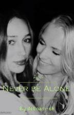 Never be Alone /Elycia by debnam-ok