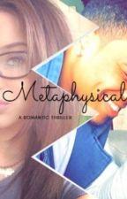 Metaphysical by battlestar97