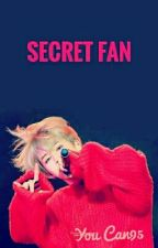 Secret Fan ( Jimin x reader Ff) by KSLin01