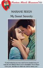 My Sweet Serenity (as published by Precious Hearts Romances) by rymahurt