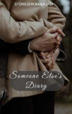 Someone Else's Diary by storiesfromahijabi