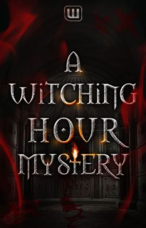 A Witching Hour Mystery (Halloween 2017) by fright
