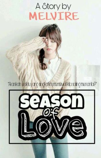 Season Of love [COMPLETED]