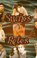 Sueños Rotos by VeronicaArcos6