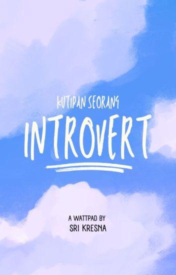 kutipan seorang introvert wattpad