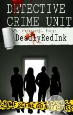 Detective Crime Unit by DeadlyRedInk