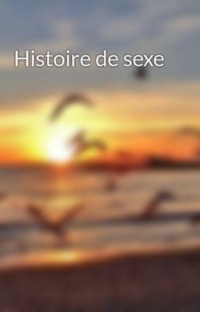 Histoire de sexe by Lanuitdesconteuses