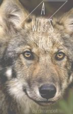 A Wolf's Tale by dreampelt