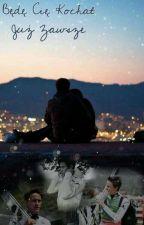Będę cię kochać już zawsze || Peter Prevc (W TRAKCIE POPRAWIANIA) by kanusia003
