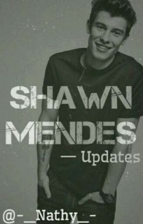 Shawn Mendes-Updates🎸 by -_Nathy_-