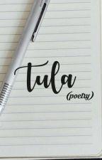 Tula by AlyrradelaCruz