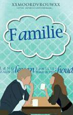 Familie by xxmoordvrouwxx