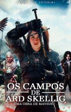 Os Campos de Ard Skellig (Camren) by Maysusu