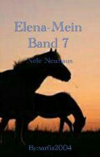 Elena Mein Band 7 (abgebrochen, weil ich es viel zu schlecht finde) by sarfia2004