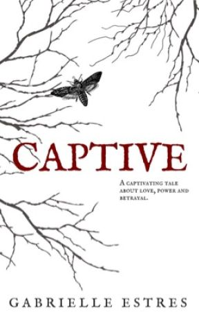 CAPTIVE - PRIVATE CHAPTERS (18+) by Gabrielleestres
