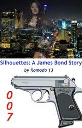 Silhouettes: A James Bond Story by Komodo13
