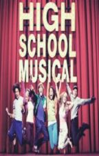 High School Musical (Lyrics) by mushysoo